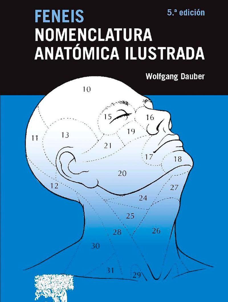 Feneis Nomenclatura Anatomica Ilustrada 5° ed.