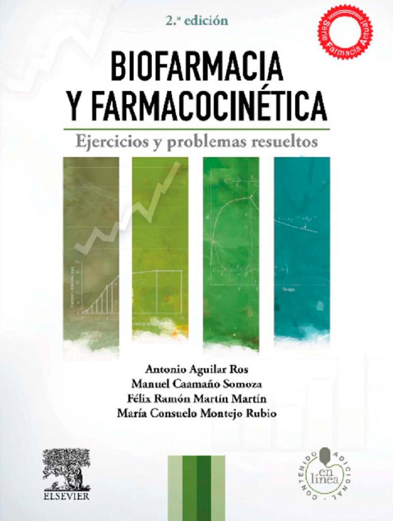 Aguilar, Biofarmacia y farmacocinetica :Ejercios y problemas resueltos