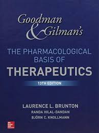 Brunton, Goodman and Gilman's The Pharmacological Basis of Therapeutics 13 th