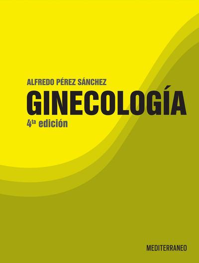 Perez Sanchez, Ginecologia 4° ed.