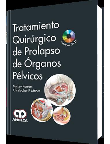 Karram, Tratamiento Quirurgico de Prolapso de organos Pelvicos
