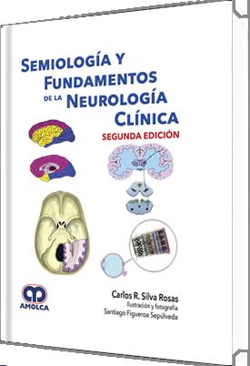 Silva, Semiologia y Fundamentos de la Neurologia Clinica 2ª ed.