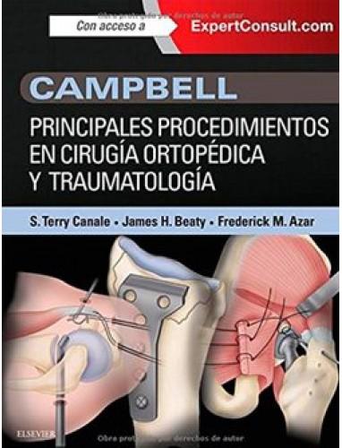 Campbell. Principales procedimientos en cirugia ortopedica y traumatologia + ExpertConsult