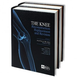 Parvizi, The Knee: Reconstruction, Replacement, and Revision 2 vols.