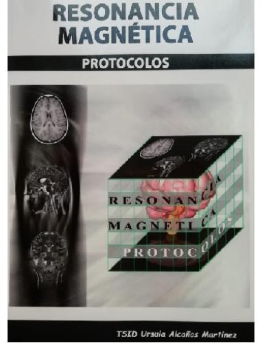 Alcañas. Protocolos en Resonancia Magnetica