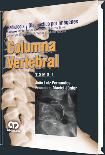 Fernandes, Serie Radiologia y Diagnostico por Imagenes – Columna Vertebral – 2 Tomos
