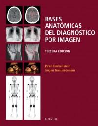 Fleckenstein,  Bases anatomicas del diagnostico por imagen 3º Ed