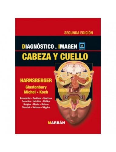 Harnsberger, Diagnostico por imagen: Cabeza y Cuello. 2da Ed.