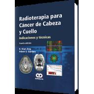 Ang, Radioterapia para Cancer de Cabeza y Cuello. Indicaciones y tecnicas – Cuarta Edicion