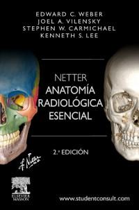 Weber Netter Anatomia Radiologica esencial 2ª ed.