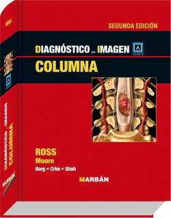 Ross, Diagnostico por Imagen: Columna. 2a Ed.