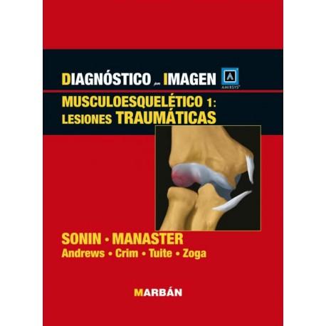 Sonin, Diagnostico por Imagenes Musculoesqueletico 1: Enfermedades traumaticas