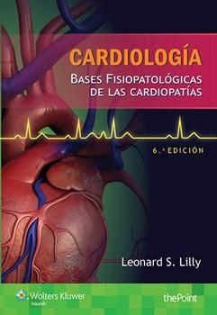 Lilly, Cardiologia. Bases fisiopatologicas de las cardiopatias