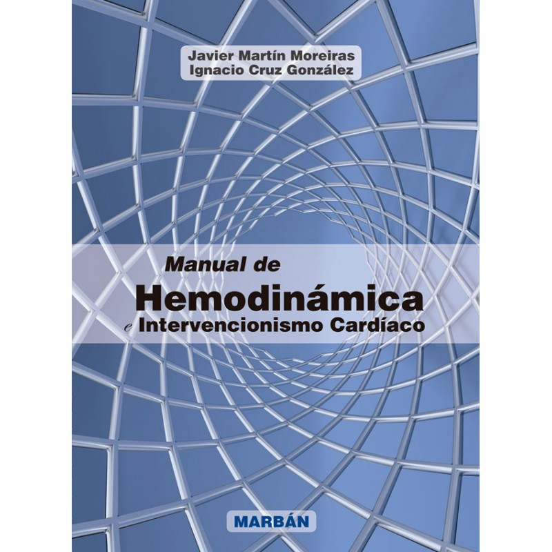 Martin Moreiras, Manual de Hemodinamica e Intervencionismo Cardiaco