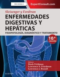 Sleisenger y Fortrand Enfermedades Digestivas Hepaticas 10ª ed 2 tomos