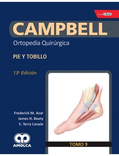 Campbell Ortopedia 13ª ed. Tomo 9 : Pie y Tobillo