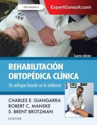 Brotzman, Rehabilitacion Ortopedica Clinica, 4ª ed.