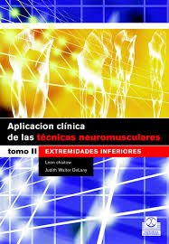 Chaitow, Aplicacion Clinicas de las Tecnicas neuromusculares Extremeidades Inferiores ( T.2)
