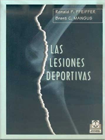 Pfeiffer, Ronald  ,Las Lesiones Deportivas
