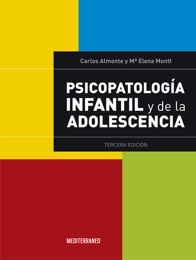 Almonte, Psicopatologia infantil y de la adolescencia. 3ª Ed.