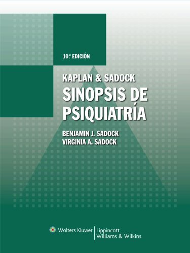 Kaplan  Sadock, Sinopsis de Psiquiatria. 10a Ed