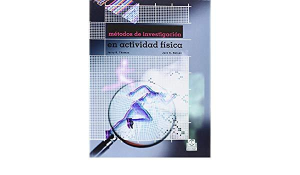 Tomas, J.R , Metodos de investigacion en actividad fisica