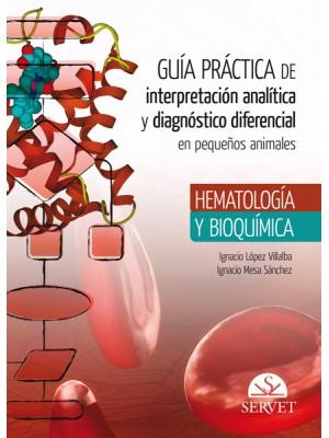 López , Guía práctica de interpretación analítica y diagnóstico diferencial en pequeños animales