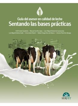 Calvet, Guía del asesor en calidad de leche. Sentando las bases prácticas