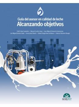 Calvet, Guía del asesor en calidad de leche. Alcanzando objetivos