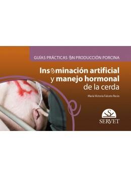 Falceto Recio, Guías prácticas en producción porcina. Inseminación artificial y manejo hormonal de la cerda