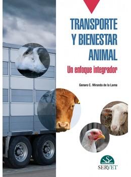 Miranda-de la Lama, Transporte y bienestar animal. Un enfoque integrativo