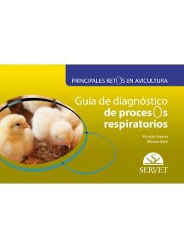 Soncini, Principales retos en avicultura. Guía de diagnóstico de procesos respiratorios