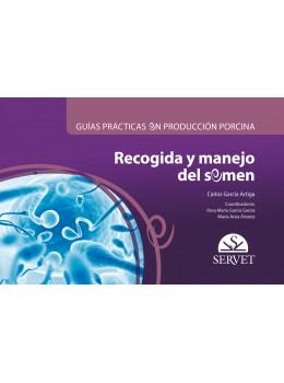 García, Guías prácticas en producción porcina. Recogida y manejo del semen