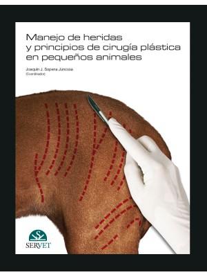Amat, Manejo de heridas y principios de cirugía plástica en pequeños animales