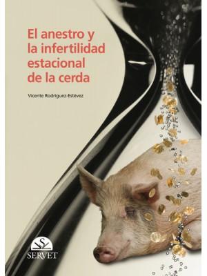 Rodrígue, El anestro y la infertilidad estacional en la cerda