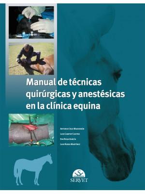 Cruz, Manual de técnicas quirúrgicas y anestésicas en la clínica equina