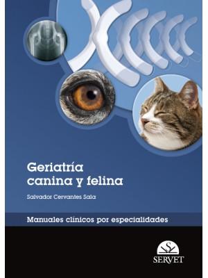 Cervantes, Geriatría canina y felina. Manuales clínicos por especialidades