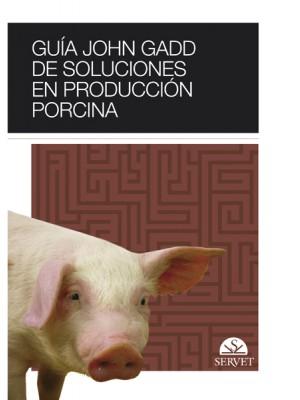 Gadd, Guía John Gadd de soluciones en producción porcina
