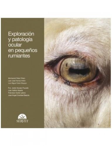 Ferrer , Exploracion y patologia ocular en pequeños rumiantes