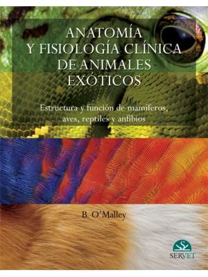 O'Malley, B, Anatomía y fisiología clínica de animales exóticos