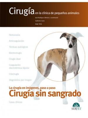 Rodríguez, Cirugía sin sangrado. Cirugía en la clínica de pequeños animales