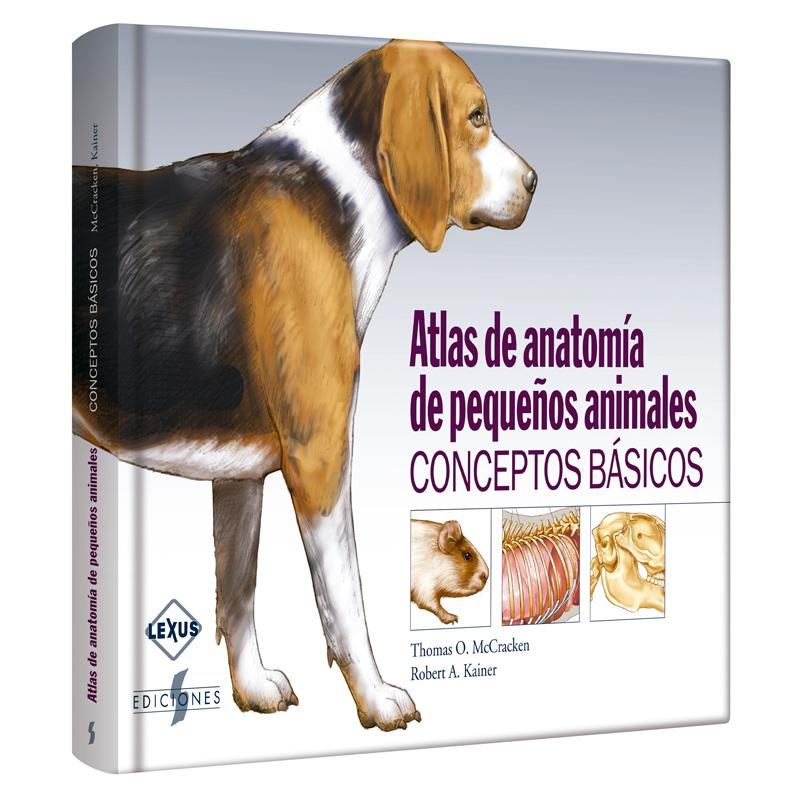 McCraken, Atlas de Anatomia de pequeños animales: conceptos Basicos