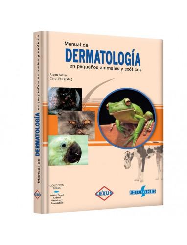 Foster, Manual de Dermatologia en Pequeños Animales y Exoticos
