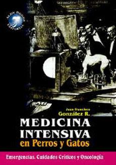Gonzalez, Medicina Intensiva en perros y gatos.