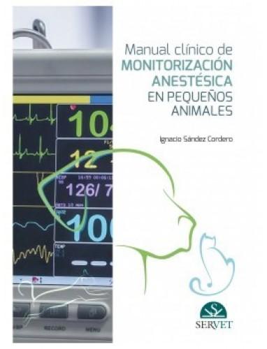 Sandez, Manual clinico de monitorizacion anestesica en pequeños animales